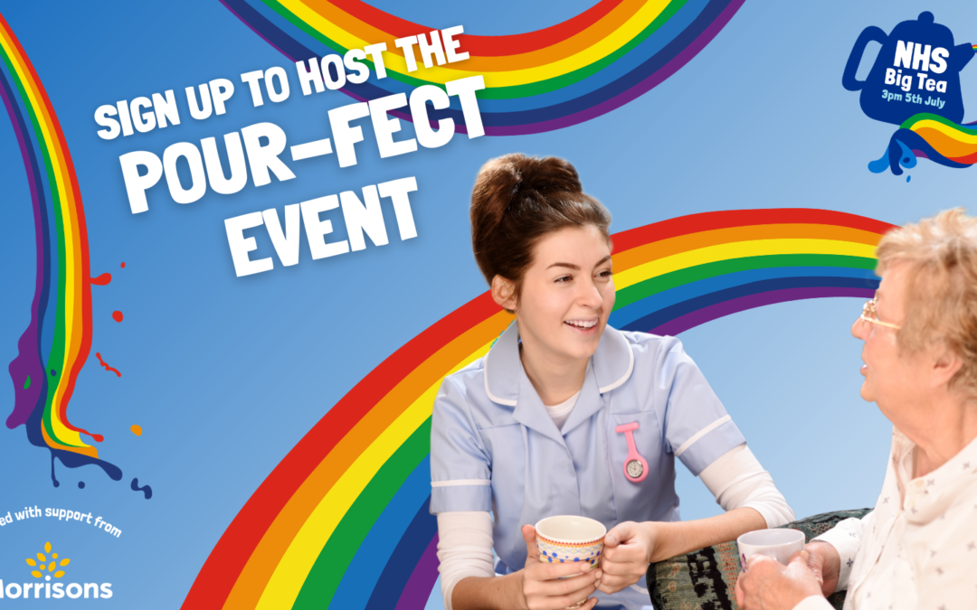 Join us for the NHS Big Tea to celebrate the NHS's birthday and make a difference for staff, volunteers and patients